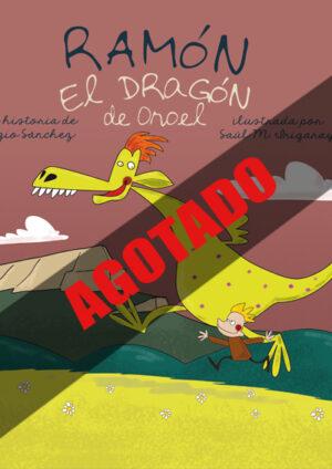 Ramón el dragón de Oroel AGOTADO