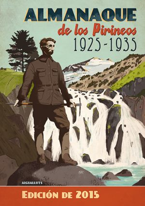 Almanaque de los Pirineos 1925-1935. Edición 2015