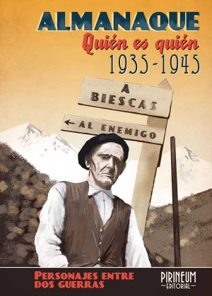 Almanaque de los Pirineos 1935-1945. Quién es quién