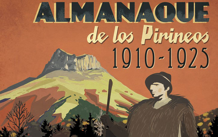 Almanaque de los Pirineos, un periódico de época (1910-1925) en pleno 2014
