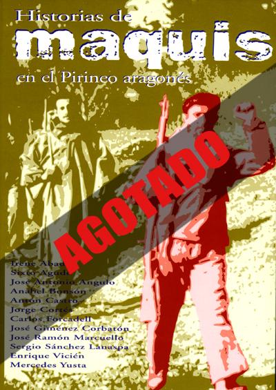 Historias de maquis en el Pirineo aragonés