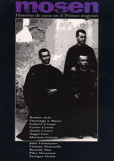 Mosen. Historias de curas en el Pirineo aragonés
