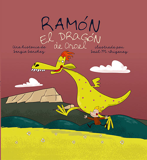Ramón el dragón de Oroel regresa a las librerías