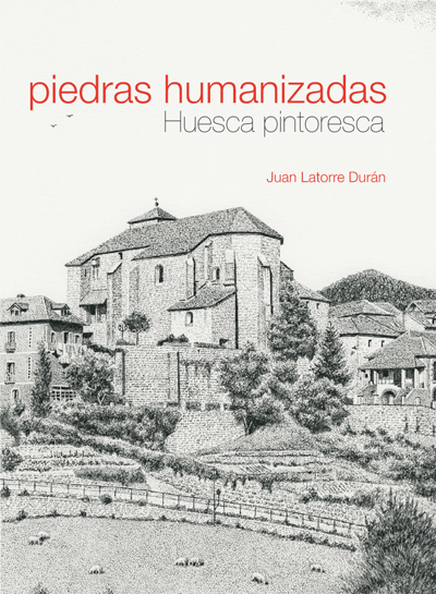 Piedras humanizadas. Huesca pintoresca