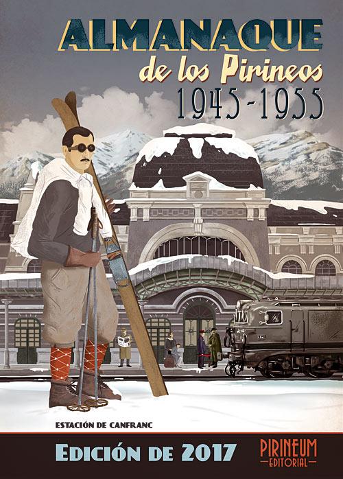 Almanaque de los Pirineos (1945-1955) Edición 2017