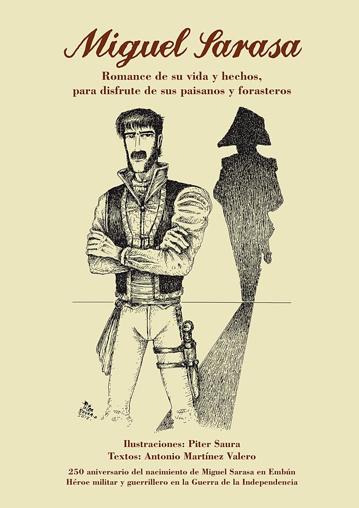 """""""Miguel Sarasa. Romance de su vida y hechos, para disfrute de sus paisanos y forasteros"""""""