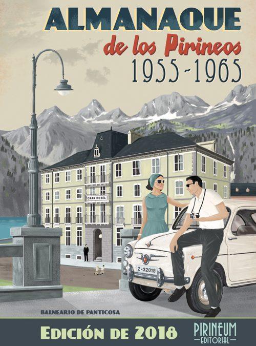 El Balneario de Panticosa, portada del Almanaque de los Pirineos 2018