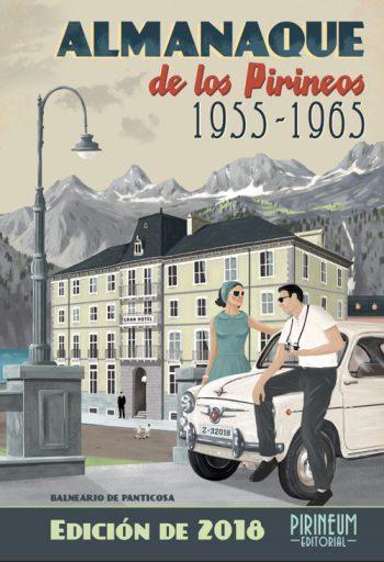 Almanaque de los Pirineos 1955-1965. Edición 2018