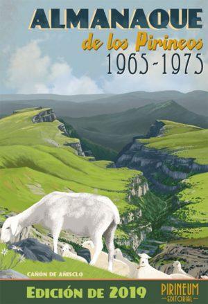 Almanaque de los Pirineos 1965-1975. Edición 2019