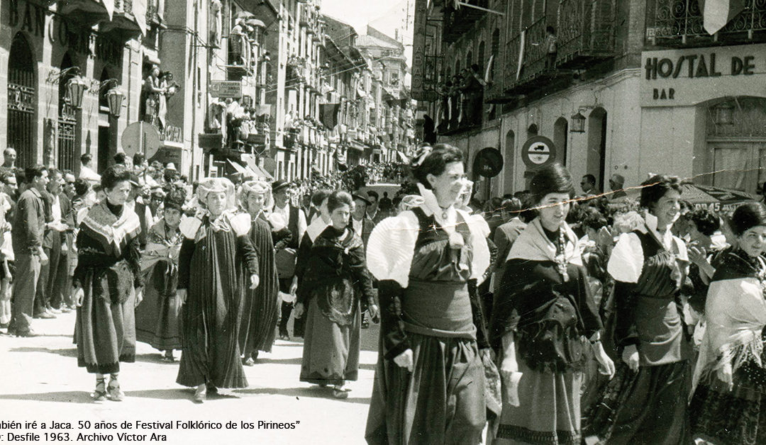 «Yo también iré a Jaca. 50 años del Festival Folklórico de los Pirineos», la crónica de una historia apasionante