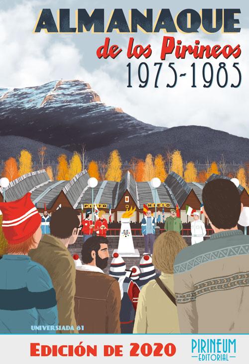 Almanaque de los Pirineos 1975-1985. Edición 2020