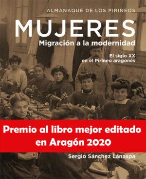 """Portada del libro """"Mujeres, migración a la modernidad"""" Libro mejor editado de Aragón 2020"""