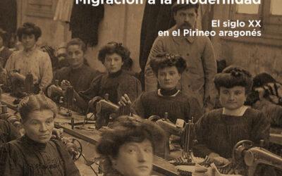 MUJERES, MIGRACIÓN A LA MODERNIDAD revindica el papel de la mujer en la sociedad pirenaica de la primera mitad del s. XX