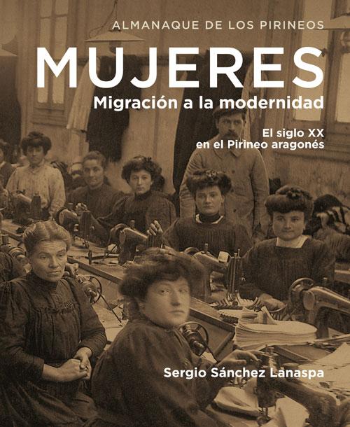 Mujeres, migración a la modernidad